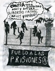 Fuego a las Prisiones!